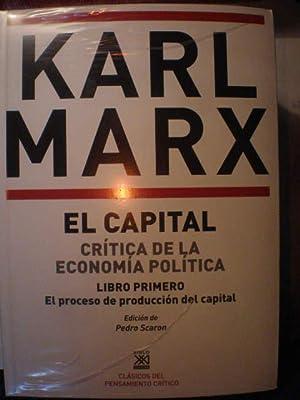 El Capital. Crítica de la economía política: Karl Marx