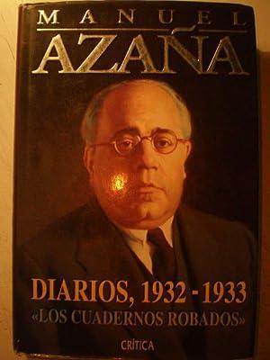 Diarios, 1932-1933. Los cuadernos robados: Manuel Azaña
