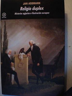 Religio duplex. Misterios egipcios e Ilustración europea: Jan Assmann