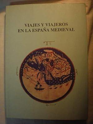Viajes y viajeros en la España Medieval.: Antonio Antelo Iglesias