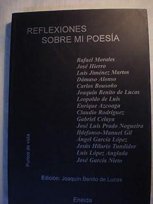 Reflexiones sobre mi poesía: Rafael Morales -