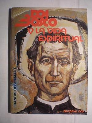 Don Bosco y la vida espiritual: Francis Desramaut