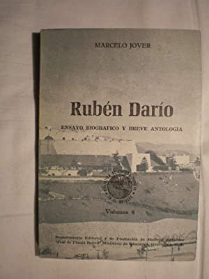 Rubén Darío. Ensayo biográfico y breve antología: Marcelo Jover