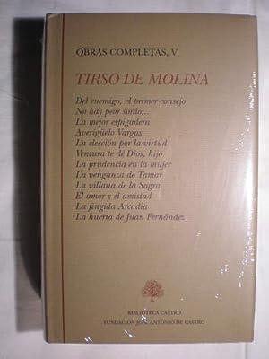 Obras Completas. Tomo V.: Tirso de Molina