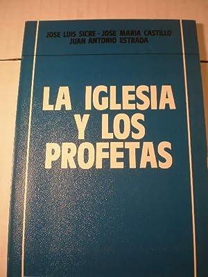 La Iglesia y los profetas: José Luis Sicre