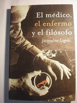El médico, el enfermo y el filósofo: Jacqueline Lagrée