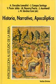 Historia, narrativa, apocalíptica. Introducción al estudio de: Jesús Campos Santiago;