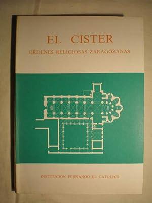 El Císter. Ordenes religiosas zaragozanas: VV.AA. - Antonio
