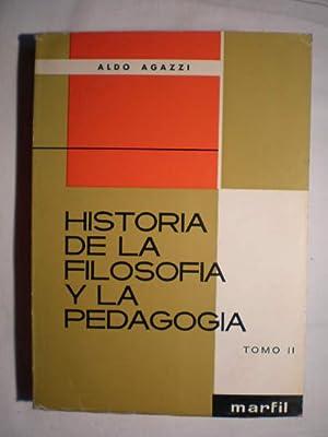 Historia de la filosofía y la pedagogía.: Aldo Agazzi