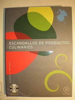 Escandallos de productos culinarios: Alfredo Gil Martínez