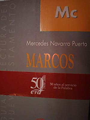 Marcos. Guías de lectura del Nuevo Testamento: Mercedes Navarro Puerto