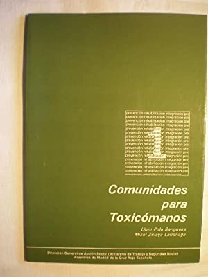Comunidades para toxicómanos: Llum Polo Sanguesa; Mikel Zelaya Larrañaga