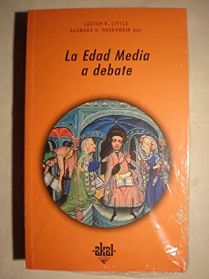 La Edad Media a debate: Lester K. Little; Barbara H. Rosenwein (eds.)