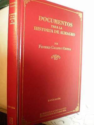Documentos para la historia de Almagro: Federico Galiano y Ortega