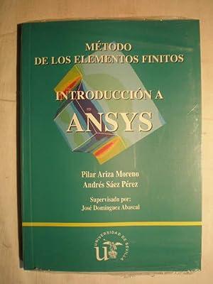 Método de los elementos finitos. Introducción a Ansys: Pilar Ariza Moreno; Andrés ...