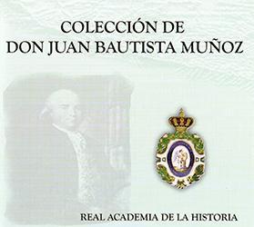 Colección de Juan Bautista Muñoz. DVD: Real Academia De La Historia
