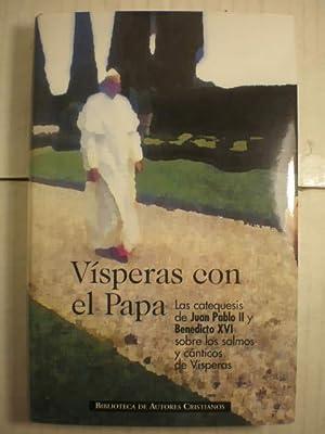 Vísperas con el Papa. Las catequesis de: Juan Pablo II