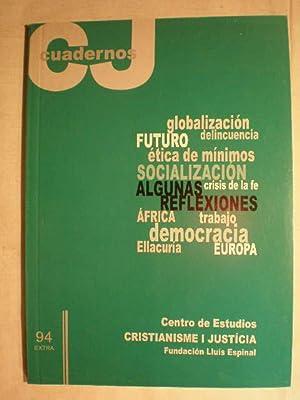 Algunas reflexiones del curso 1998-99. Globalización. Delincuencia.: Centro de estudios