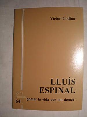 Lluís Espinal. Gastar la vida por los: Víctor Codina