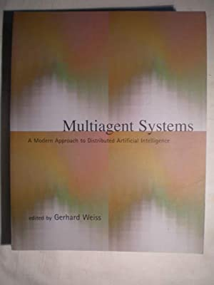 Multiagent Systems. A Modern Approach to Distributed Artificial Intelligence: Gerhard Weiss (ed.)