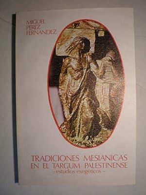 Tradiciones mesiánicas en el Targum palestinense. Estudios: Miguel Pérez Fernández