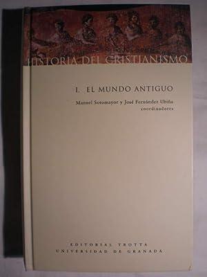 Historia del Cristianismo. Tomo I. El mundo: Manuel Sotomayor y