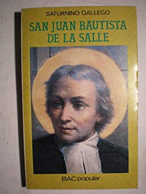 San Juan Bautista de La Salle: Saturnino Gallego