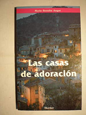 Las Casas de Adoración: Marie Benoit Angot