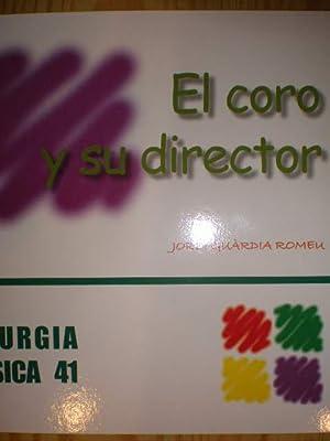 El coro y su director: Jordi Guárdia i