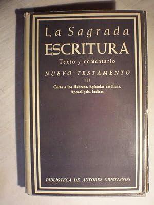 La Sagrada Escritura. Texto y comentario por: Profesores de la