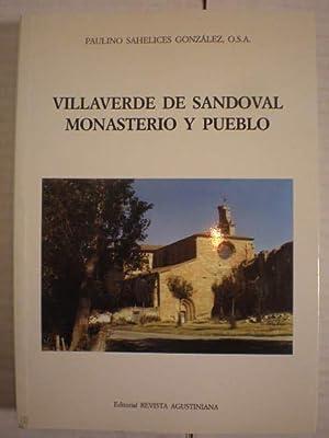 Villaverde de Sandoval. Monasterio y pueblo: Paulino Sahelices González