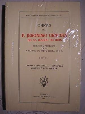 Obras del Padre Jerónimo Gracián de la Madre de Dios. Tomo II. Lámpara ...