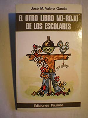 El otro libro no rojo de los: José María Valero