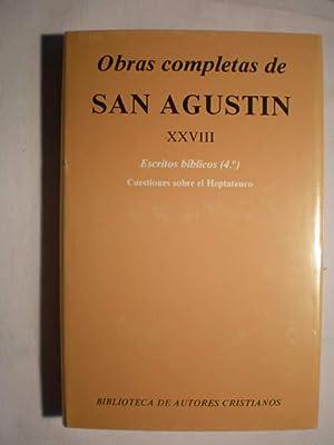 Obras completas. Tomo XXVIII. Escritos bíblicos (4º). Cuestiones sobre el Heptateuco: ...