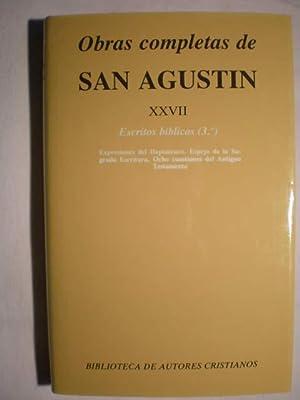 Obras completas. Tomo XXVII Escritos Bíblicos (: San Agustín