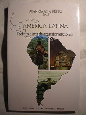 América latina. Treinta años de transformación (1962-1992): Juan García Pérez,