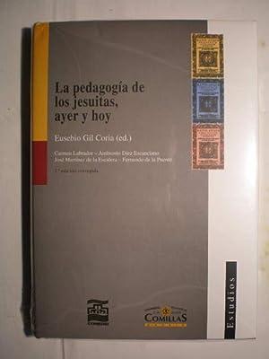 La pedagogía de los jesuitas, ayer y: Eusebio Gil Coria