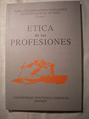Etica de las profesiones: Jose Luis Fernández