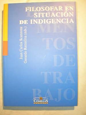 Filosofar en situación de indigencia (más autores:Rafael: Juan Carlos Scannone,