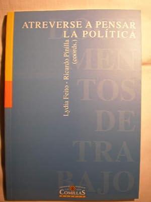 Atreverse a pensar la política. V jornadas: Lydia Feito, Ricardo