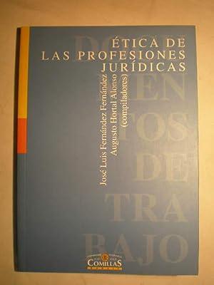 Etica de las profesiones jurídicas: Jose Luis Fernández