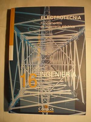 Electrotecnia. Fundamentos de ingeniería eléctrica: F. Julián Chacón