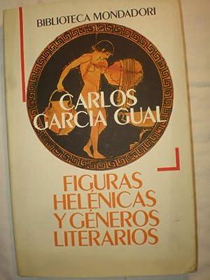 Figuras helénicas y géneros literarios: Carlos García Gual