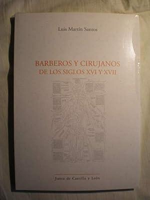 Barberos y cirujanos de los siglos XVI y XVII: Luis Martín Santos