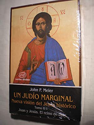 Un judío marginal. Nueva visión del Jesús: John P. Meier