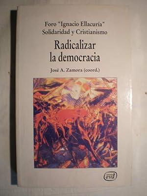 Radicalizar la democracia. Sociedad civil, movimientos sociales: Foro Ignacio Ellacuría
