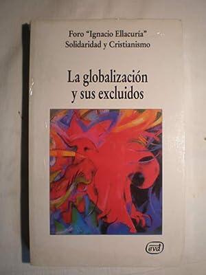 La globalización y sus excluidos: Foro Ignacio Ellacuría