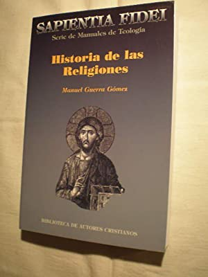 Historia de las religiones: Manuel Guerra Gómez
