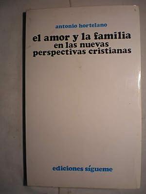 El amor y la familia en las: Antonio Hortelano