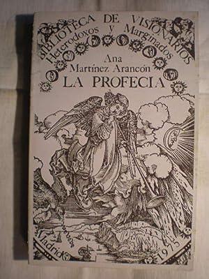 La profecía: Ana Martínez Arancón